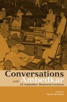 Conversations with Ambedkar : 10 Ambedkar memorial lectures First edition.