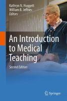 Introduction to medical teaching Second edition.