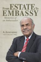 From estate to embassy : memories of an ambassador