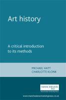 Art history : a critical introduction to its methods / Michael Hatt & Charlotte Klonk.