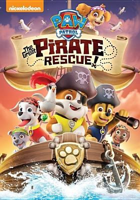 Paw patrol. The great pirate rescue!.
