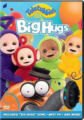 Teletubbies.   Big hugs