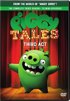 Piggy tales.   Third act