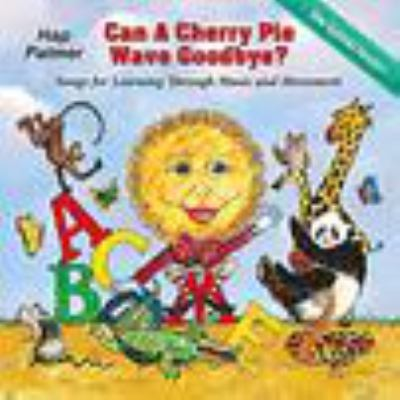 Can a cherry pie wave goodbye? by Palmer, Hap,