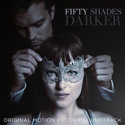 Fifty shades darker : original motion picture soundtrack.