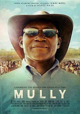 Mully : changing the world one child at a time