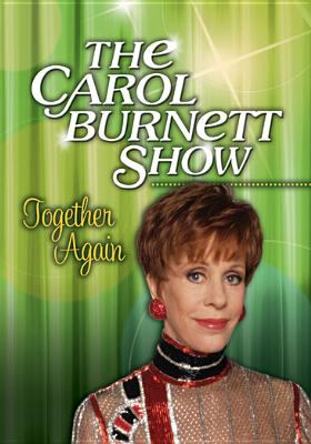 The Carol Burnett show.   Together again.