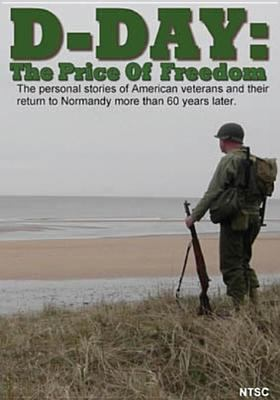 D-Day : the price of freedom
