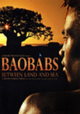 Baobabs : between land and sea