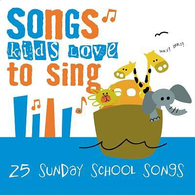 Songs kids love to sing. by