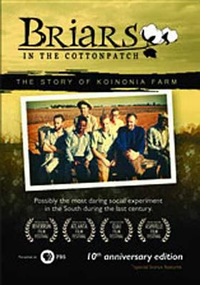Briars in the cottonpatch : the story of the Koinonia farm