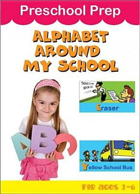 Preschool prep. Alphabet around my school.
