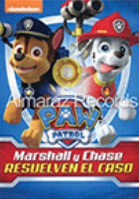 PAW patrol.   Marshall y Chase resuelven el caso.