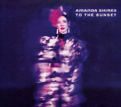To the sunset by Shires, Amanda,