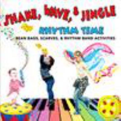 Shake, wave, & jingle rhythm time.