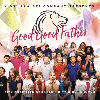 City kids : good good Father