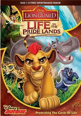 The Lion Guard.   Life in the pride lands