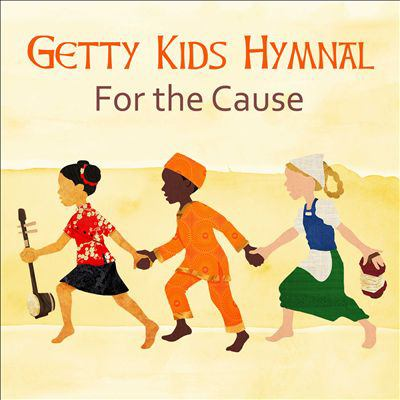 Getty Kids hymnal : for the cause