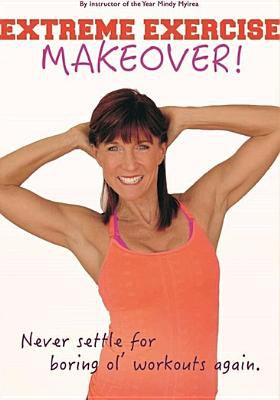 Extreme exercise makeover!