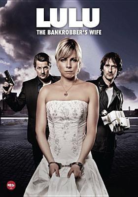 Lulu the bankrobber's wife.  Disc 4