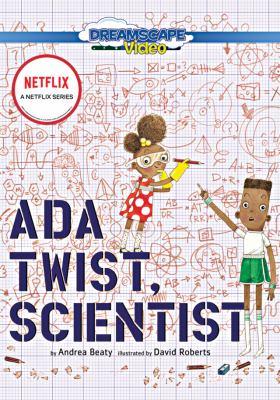 Ada Twist, scientist.