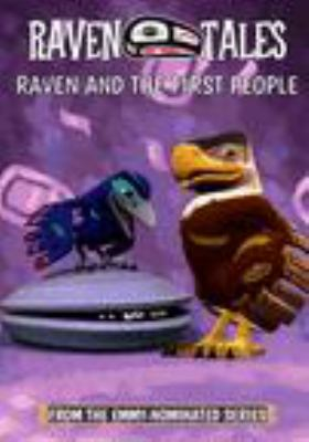 Raven tales.   Raven and the first people