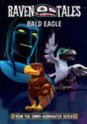 Raven tales.   Bald eagle