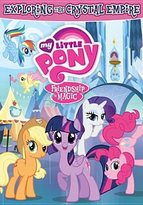 My little pony, friendship is magic.   Exploring the Crystal Empi