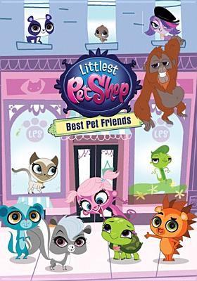 Littlest pet shop. Best pet friends.