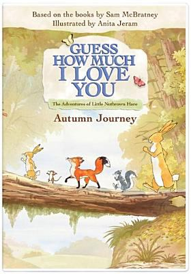Guess how much I love you.   Autumn journey.