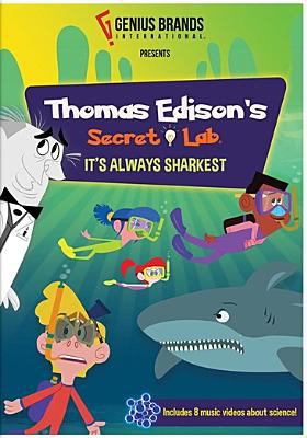 Thomas Edison's secret lab.   It's always sharkest.