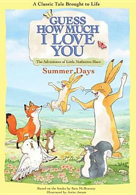 Guess how much I love you.   Summer days