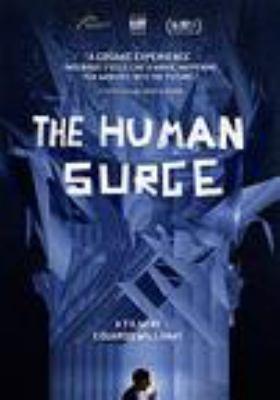 The human surge = El auge del humano