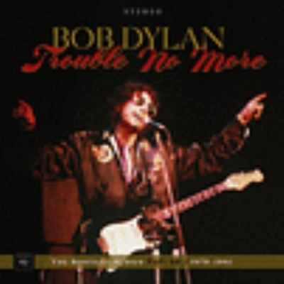 Trouble no more, 1979-1981