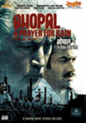 Bhopal : a prayer for rain = Bhopāla : a preyara fôra rena