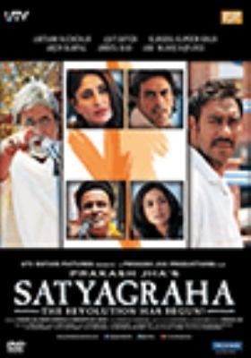 Satyagraha : the revolution has begun!