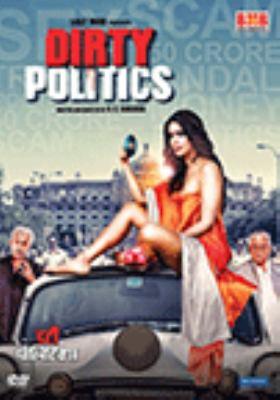 Dirty politics = Dartī pôlitiksa