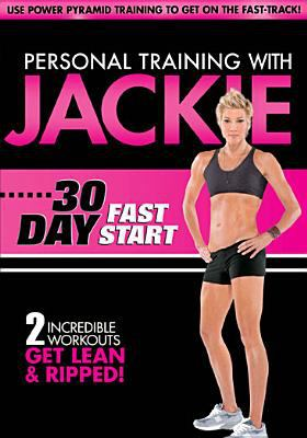 Personal training with Jackie. 30 day fast start