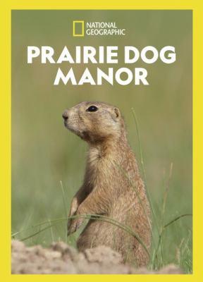 Prairie Dog Manor