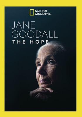 Jane Goodall the hope.