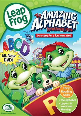 LeapFrog. The amazing alphabet amusement park