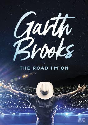 Garth Brooks the road I'm on.
