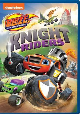 Blaze and the monster machines. Knight riders