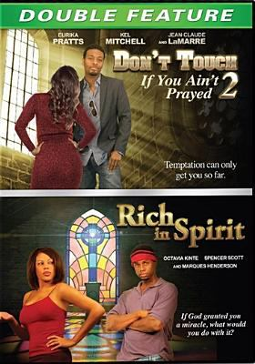 Rich in Spirit/Don't Touch If You Ain't Prayed 2