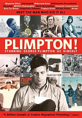 Plimpton! starring George Plimption as himself