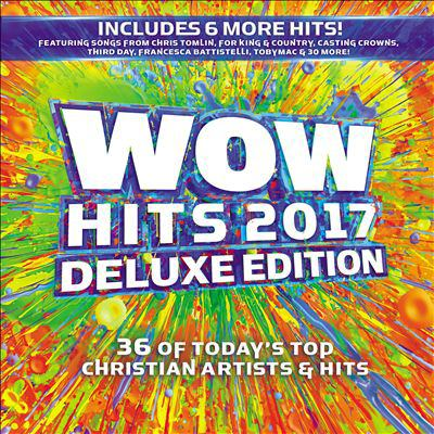 WoW hits 2017 36 of today's top Christian artists & hits.