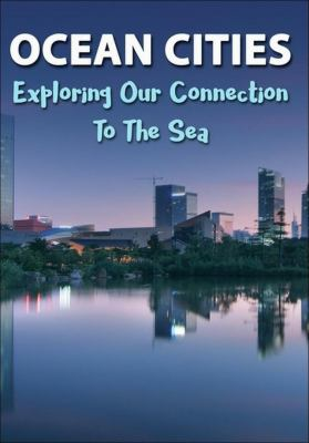 Ocean cities exploring our connection to the sea