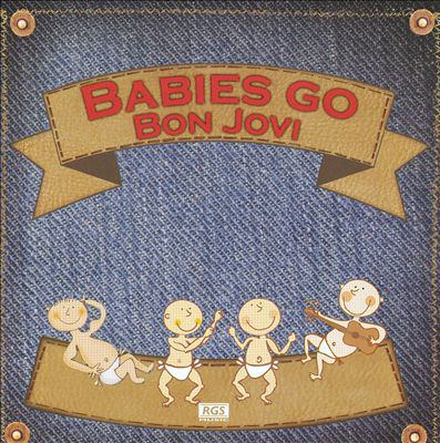 Babies go Bon Jovi.