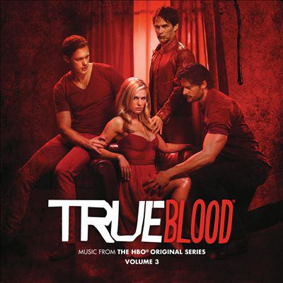 True blood. Volume 3 music from the HBO original series.