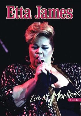 Etta James : live at Montreux, 1993